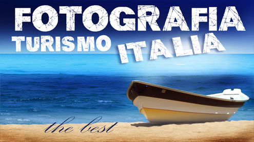 Fotografia Turismo Italia - il Blog di MARKETING TURISTICO