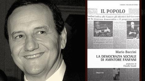 """Il Senatore Mario Baccini autore di """"La Democrazia Sociale di Amintore Fanfani"""""""